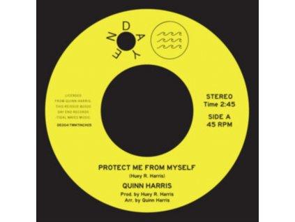 "QUINN HARRIS - Protect Me From Myself (7"" Vinyl)"