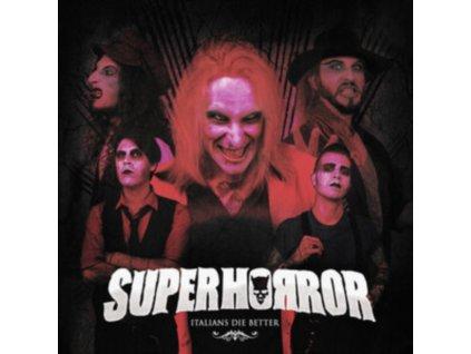 SUPERHORROR - Italians Die Better (LP)