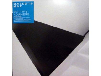 "MAGNETIC MAN - Getting Nowhere (12"" Vinyl)"
