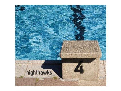 NIGHTHAWKS - 4 (LP)