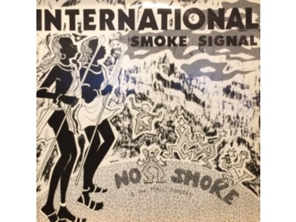 NO SMOKE - International Smoke Signals (Clear Vinyl) (LP)