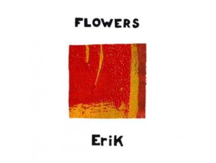 "FLOWERS - Erik (7"" Vinyl)"