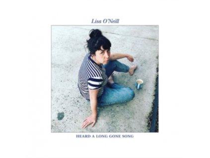 LISA ONEILL - Heard A Long Gone Song (LP)