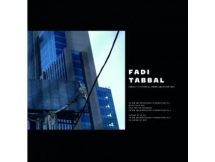 FADI TABBAL - Subject To Potential Errors And Distortions (LP)