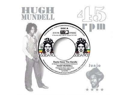 "HUGH MUNDELL - Rasta Have The Handle (7"" Vinyl)"