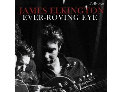 JAMES ELKINGTON - Ever-Roving Eye (Coloured Vinyl) (LP)