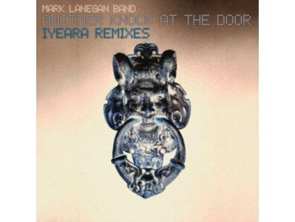 MARK LANEGAN BAND - Another Knock At The Door (Iyeara Remixes) (LP)