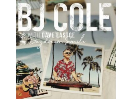 BJ COLE AND DAVE EASTOE - Daydream Smile (LP)