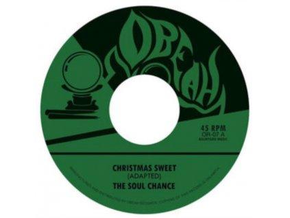 "SOUL CHANCE - Christmas Sweet / Sweet Dub 45 (7"" Vinyl)"
