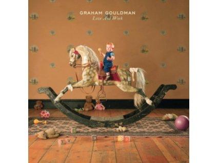 GRAHAM GOULDMAN - Love And Work (LP)