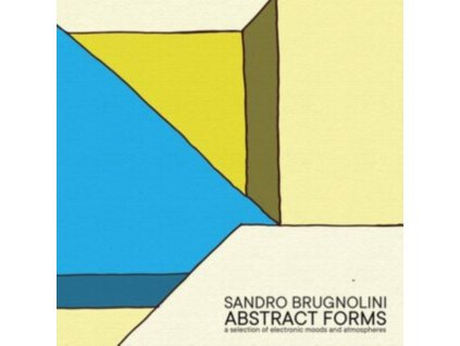 SANDRO BRUGNOLINI - Abstract Forms (LP)