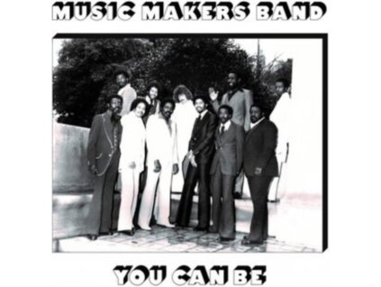 MUSIC MAKERS BAND - You Can Be (LP)