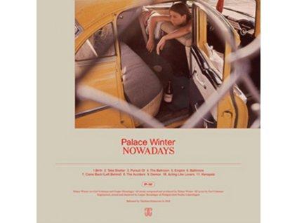 PALACE WINTER - Nowadays (LP)