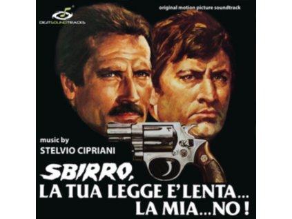 STELVIO CIPRIANI - Sbirro. La Tua Legge E Lenta... La Mia No! - Original Soundtrack (LP)