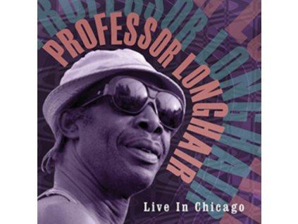 PROFESSOR LONGHAIR - Live In Chicago (LP)