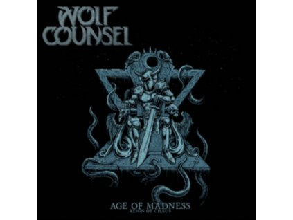 WOLF COUNSEL - Age Of Madness / Reign Of Chaos (LP)