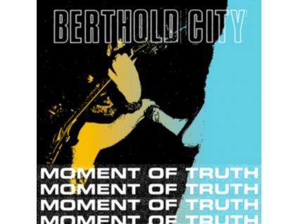 """BERTHOLD CITY - Moment Of Truth (7"""" Vinyl)"""