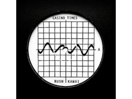 "CASINO TIMES - Rush / Kawai (12"" Vinyl)"