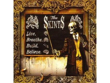 SKINTS - Live. Breathe. Build. Believe (LP)