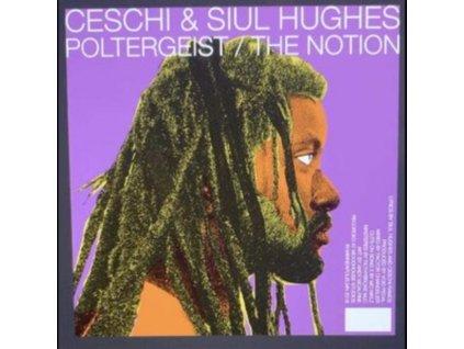 "CESCHI AND SIUL HUGHES - Poltergeist / The Notion (7"" Vinyl)"