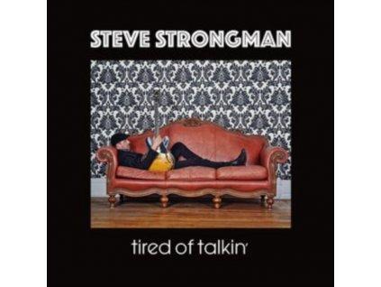 STEVE STRONGMAN - Tired Of Talkin (LP)