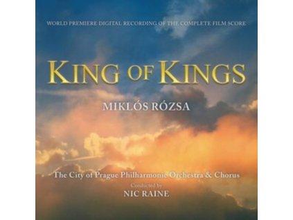 NIC RAINE - Miklos Rozsas King Of Kings (CD)