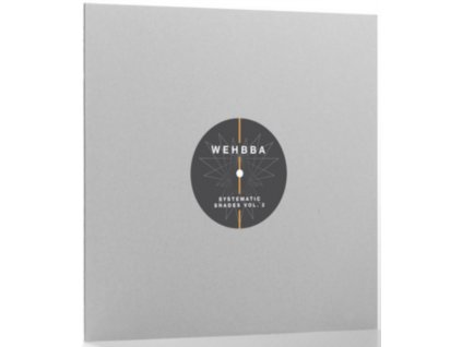 "WEHBBA - Systematic Shades Vol 2 (12"" Vinyl)"