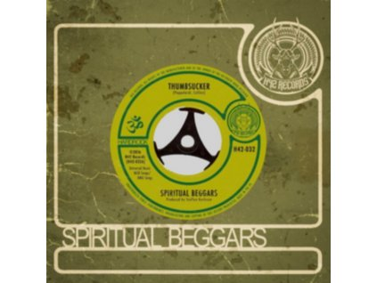 "SPIRITUAL BEGGARS - Thumbsucker / Stoned Woman (7"" Vinyl)"