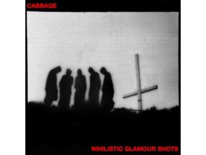CABBAGE - Nihilistic Glamour Shots (LP)
