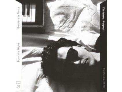 TIZIANO POPOLI - Burn The Night / Bruciare La Notte: Original Recordings. 1983-1989 (LP)
