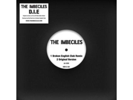 """IMBECILES - D.I.E. Remixes (Red RackEm / Broken English Club Remixes) (12"""" Vinyl)"""