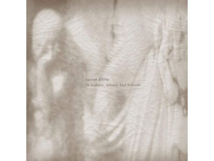 RAISON DETRE - In Sadness. Silence And Solitude (LP)