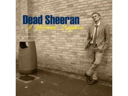 DEAD SHEERAN - National Disgrace (LP)