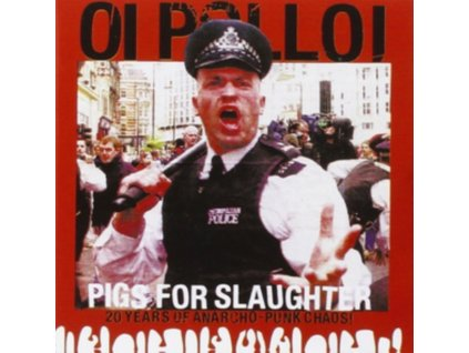 OI POLLOI - Pigs For Slaughter (LP)