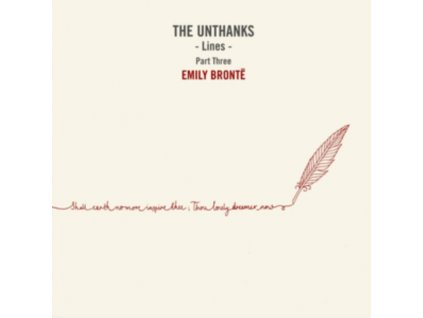 "UNTHANKS - Lines - Part Three: Emily Bronte (10"" Vinyl)"