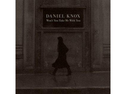 DANIEL KNOX - Wont You Take Me With You (Coloured Vinyl) (LP)