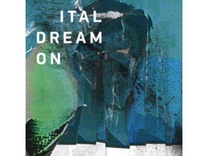 ITAL - Dream On (LP)