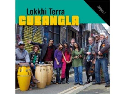 LOKKHI TERRA - Cubangla (LP)
