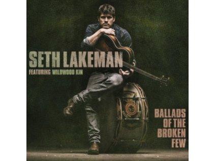 SETH LAKEMAN - Ballads Of The Broken Few (LP)