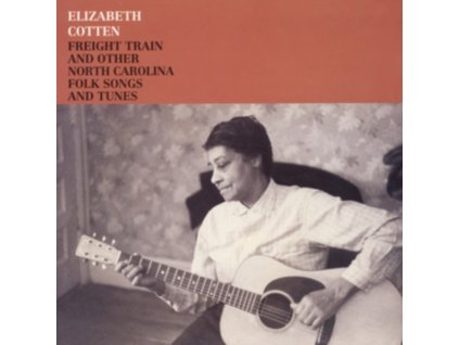ELIZABETH COTTEN - Freight Train And Other North Carolina Folk Songs And Tunes (LP)