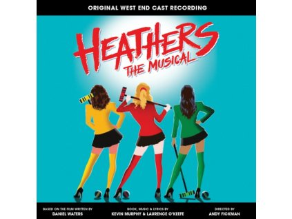 LAURENCE OKEEFE & KEVIN MURPHY - Heathers The Musical - OST (CD)