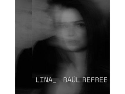 LINA_RAUL REFREE - Lina_Raul Refree (LP)