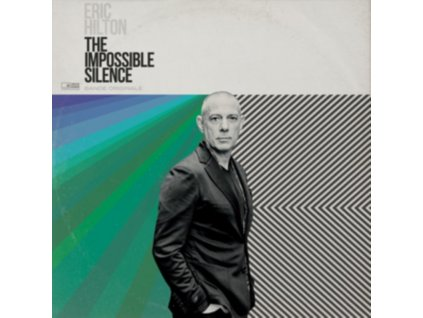 ERIC HILTON - The Impossible Silence (LP)
