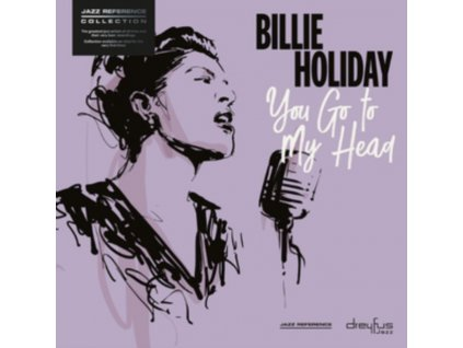 BILLIE HOLIDAY - You Go To My Head (LP)