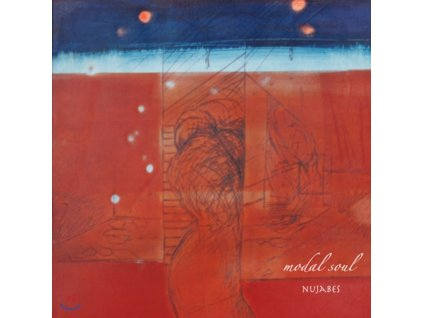NUJABES - Modal Soul (LP)