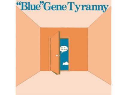 BLUE GENE TYRANNY - Out Of The Blue (LP)