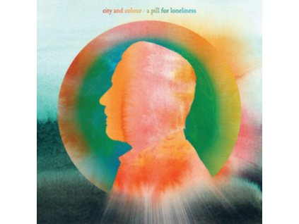CITY AND COLOUR - A Pill For Loneliness (LP)