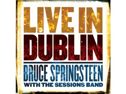 BRUCE SPRINGSTEEN WITH THE SESSIONS BAND - Live In Dublin (LP)