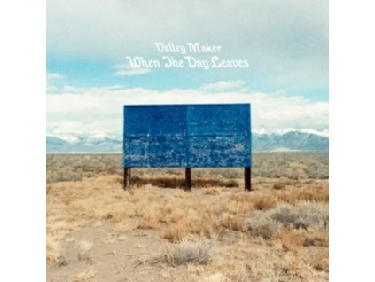VALLEY MAKER - When The Day Leaves (LP)