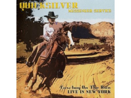 QUICKSILVER MESSENGER SERVICE - Cowboy On The Run - Live In New York (LP)